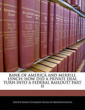 Bank Of America And Merrill Lynch: How Did A Private Deal Turn Into A Federal B