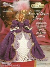 Marie's French Court Dress Ladies of Fashion Crochet Pattern for Barbie Doll NEW