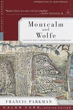 Montcalm and Wolfe : The Riveting Story of the Heroes of the French & Indian War