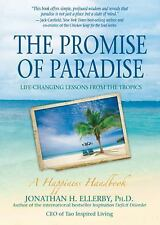 The Promise of Paradise: Life-Changing Lessons from the Tropics, Ellerby Ph.D.,