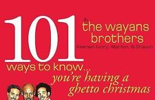 101 Ways to Know You're Having a Ghetto Christmas, Wayans, Marlon, Wayans, Shawn