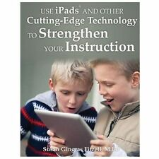 Use iPads and Other Cutting-Edge Technology to Strengthen Your Instruction, Susa