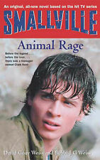 Smallville: Animal Rage Bk.4 (Smallville Young Adult), David Weiss, Bobbi Weiss
