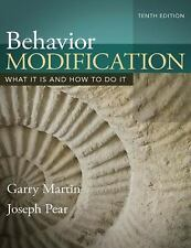 Behavior Modification by G. Martin and J. Pear, Revised, 10th Ed. - NEW