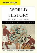 World History 1800 Vol. 1 by Jackson J. Spielvogel and William J. Duiker...
