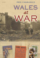 Wales at War, Carradice, Phillip, New Book