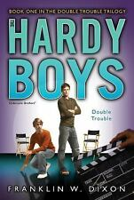 Hardy Boys: Double Trouble by Franklin W. Dixon ( 2008, Paperback) BRAND NEW