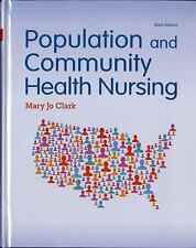 Population and Community Health Nursing by Mary Jo Clark Hardcover Book