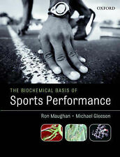 The Biochemical Basis of Sports Performance by Michael Gleeson, Ronald J....