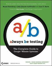 NEW - Always Be Testing: The Complete Guide to Google Website Optimizer