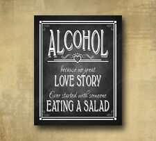 Rustic Wedding Chalkboard Looking 8x10 Print -  Alcohol because no love story