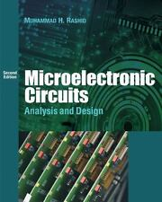 Microelectronic Circuits : Analysis and Design by Muhammad H. Rashid (2010,...
