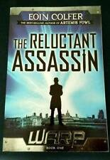 The Reluctant Assassin by Eoin Colfer Warp Series Book One