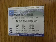 25/04/2004 Ticket: Birmingham City v Wolverhampton Wanderers  . Thanks for viewi