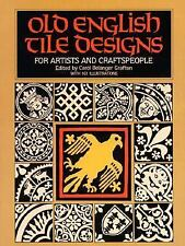 Old English Tile Designs for Artists and Craftspeople (Dover Pictorial-ExLibrary