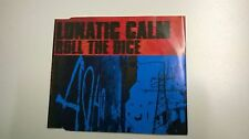 Lunatic Calm Roll The Dice CD Single incls Fatboy Slim remix