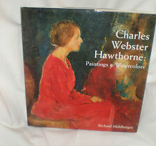 Charles Webster Hawthorne: Paintings and Watercolors, Richard Muhlberger