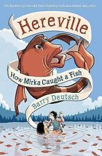 Hereville: Hereville : How Mirka Caught a Fish 3 by Barry Deutsch (2015,...