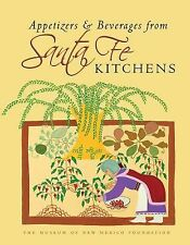 APPETIZERS & BEVERAGES FROM SANTA FE KITCHENS Brand New Hardcover