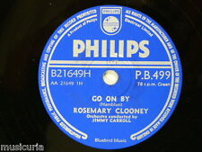 78rpm ROSEMARY CLOONEY go on by / sailor boys have talk to me in english