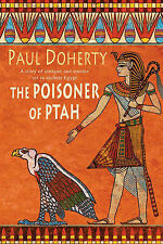 The Poisoner of Ptah (Ancient Egyptian Mysteries 6), Doherty, Dr Paul