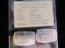 GUAVAPUAVA 1 REALE, .999 Silver - 2012 -  Worldwide Mintage of Only 100 coins