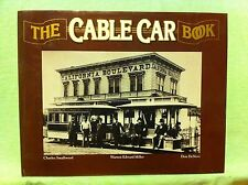 The Cable Car Book by Smallwood, Miller, & DeNevi (1980)