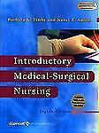 Introductory Medical-Surgical Nursing by Barbara Kuhn Timby and Nancy E. Smith (