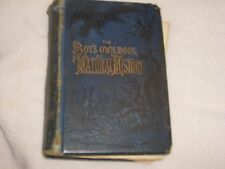 THE BOYS OWN BOOK OF NATURAL HISTORY BY REV J G WOOD