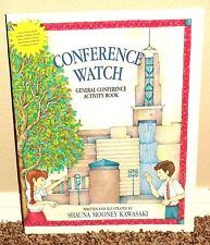CONFERENCE WATCH GENERAL CONFERENCE ACTIVITY BOOK by Kawasaki 2000 LDS MORMON PB