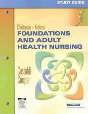 Study Guide for Foundations and Adult Health Nursing