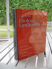 LIFE IN ITS BIOLOGICAL ENVIRONMENT BY DAVID BYRES 2009