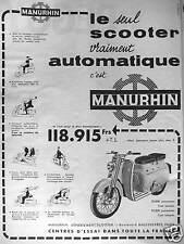 PUBLICITÉ 1958 MANURHIN LE SEUL SCOOTER VRAIMENT AUTOMATIQUE VARIATEUR A SERVO