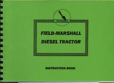 "Field Marshall ""Series I"" Tractor Instruction Manual"