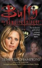Tempted Champions (Buffy the Vampire Slayer) by Yvonne Navarro, Good Book