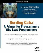 Herding Cats : A Primer for Programmers Who Lead Programmers by J. Hank...