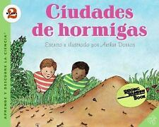 Ant Cities (Spanish edition): Ciudades de hormigas (Let's-Read-and-Fin-ExLibrary
