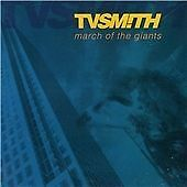 TV Smith - March of the Giants (CD 1992)