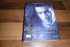 Pamela Palmer -- UNGEZÄHMTES VERLANGEN // Krieger des Lichts # 1 / 1. Aufl. 2010