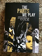 THE PARTS WE PLAY Stephen Volk 1st trade hardcover edition PS PUBLISHING UK IMP