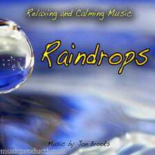 Raindrops - Relaxation Music CD for Calming, Meditation, Sleep, Anxiety, Panic