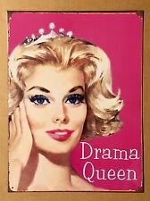 Drama Queen - Tin Metal Wall Sign