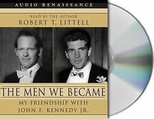 The Men We Became: My Friendship with John F Kennedy - Robert Littell -4CD Audio