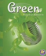Green: Seeing Green All Around Us by Sarah L Schuette (Paperback / softback,...