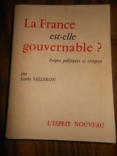 La France est-elle gouvernable ? Propos politiques et civiques  Louis SALLERON