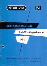 Grundig Bedienungsanleitung mit Service Schaltplan für AS 2 AM-FM-Abgleichsender