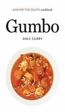 Savor the South Cookbooks Ser.: Gumbo by Dale Curry (2015, Hardcover)