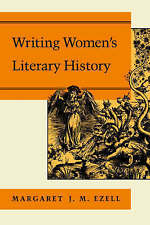 Writing Women's Literary History by Margaret J. M. Ezell (Paperback, 1996)