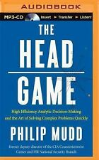 The HEAD Game : High-Efficiency Analytic Decision Making and the Art of...