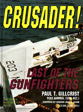 Crusader! Last of the Gunfighters by Paul T Gilcrist (Hardback, 1995)